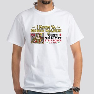 Queen No Limit Strip Poker White T-shirt