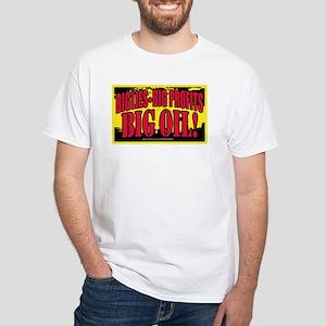 Big Lies Big Profits BIG OIL White T-shirt 3