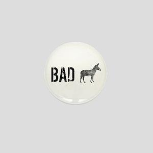 Bad Ass Mini Button
