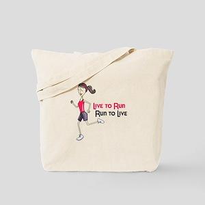 Live To Run Run To Live Tote Bag