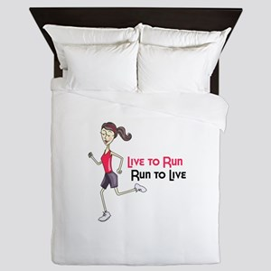 Live To Run Run To Live Queen Duvet
