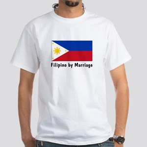 Filipino by Marriage White T-shirt