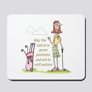 LIE IN GREEN PASTURES Mousepad