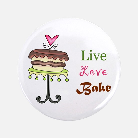 "LIVE LOVE BAKE 3.5"" Button"