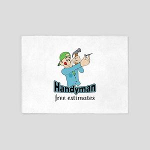 HANDYMAN FREE ESTIMATES 5'x7'Area Rug