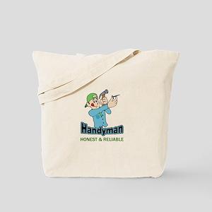 HANDYMAN HONEST AND RELIABLE Tote Bag