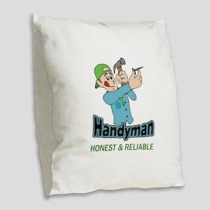 HANDYMAN HONEST AND RELIABLE Burlap Throw Pillow