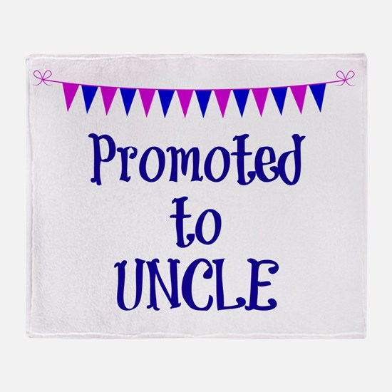 Promoted to Uncle, celebration banne Throw Blanket