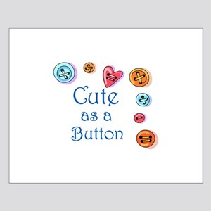 Cute As A Button Posters