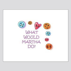 What Would Martha Do? Posters