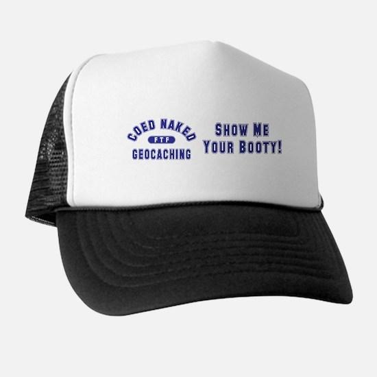 """Coed Naked Geocaching"" Trucker Hat"