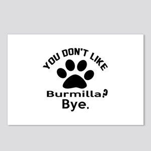 You Do Not Like Burmilla Postcards (Package of 8)