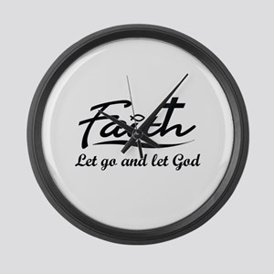 LET GO AND LET GOD Large Wall Clock