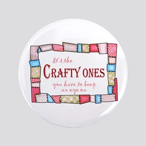 """QUILTING HUMOR 3.5"""" Button"""