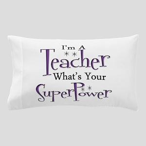 super teacher Pillow Case