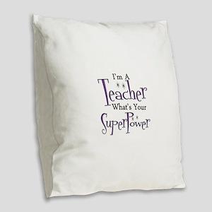super teacher Burlap Throw Pillow