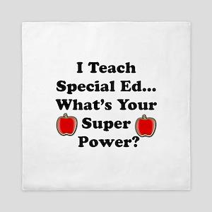 I teach special ed.png Queen Duvet
