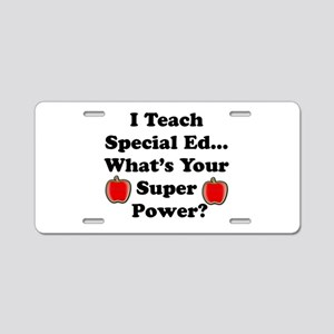 I teach special ed Aluminum License Plate