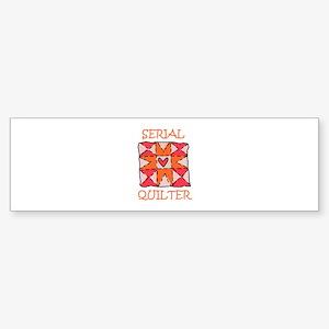 Serial Quilter Bumper Sticker