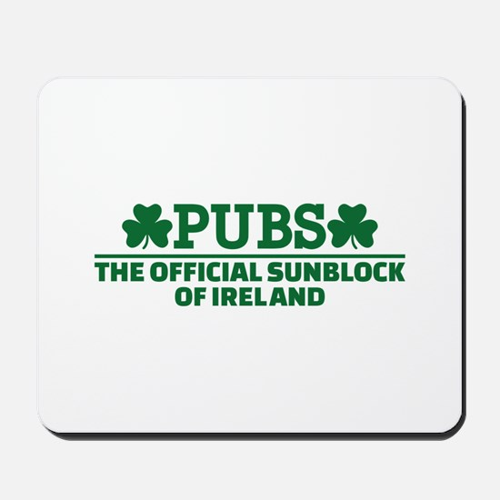 Pubs official sunblock of Ireland Mousepad