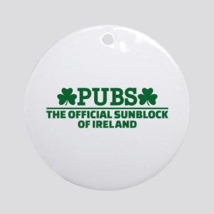 Pubs official sunblock of Ireland Ornament (Round)