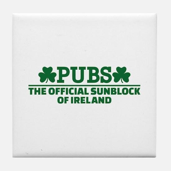 Pubs official sunblock of Ireland Tile Coaster