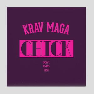 Krav Maga Chick - Dont even try Tile Coaster