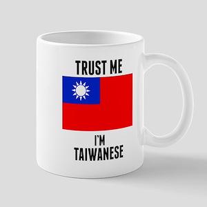 Trust Me Im Taiwanese Mugs
