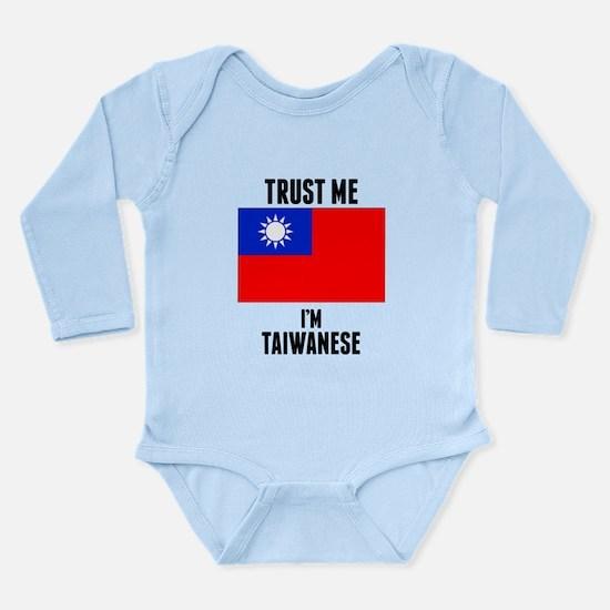 Trust Me Im Taiwanese Body Suit