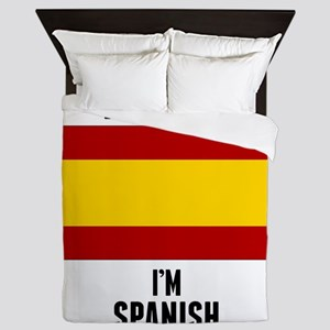 Trust Me Im Spanish Queen Duvet