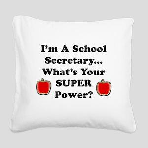 I secretary Square Canvas Pillow