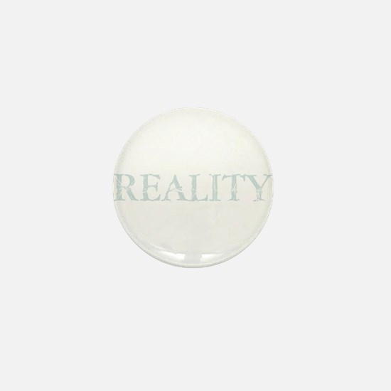 Broken Reality Mini Button