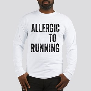 Allergic to Running Long Sleeve T-Shirt