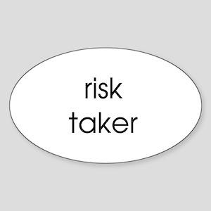 Risk Taker Oval Sticker
