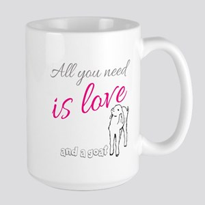 ALL you Need is Love and a Goat Mugs