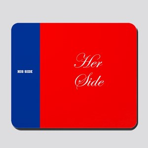 His Side Her Side blue red Mousepad