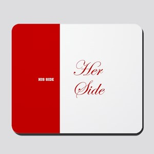 His Side Her Side 3 red Mousepad