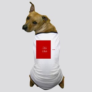 His Side Her Side 4 red Dog T-Shirt