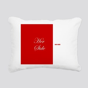 His Side Her Side 5 red Rectangular Canvas Pillow