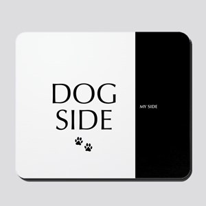 dog side 8 black white Mousepad