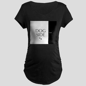 dog side 8 black white Maternity T-Shirt