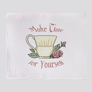Make Time For Yourself Throw Blanket