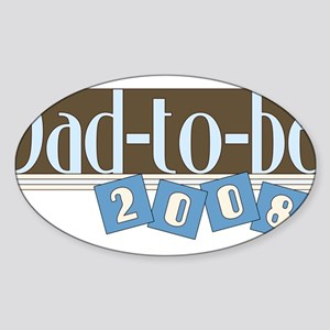 Dad to be 2008 Oval Sticker