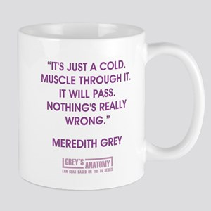 IT'S JUST A COLD Mugs