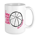 Play Basketball Like a Girl Large Mug