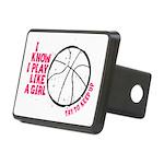 Play Basketball Like a Gir Rectangular Hitch Cover