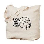 Play Basketball Like a Girl Tote Bag