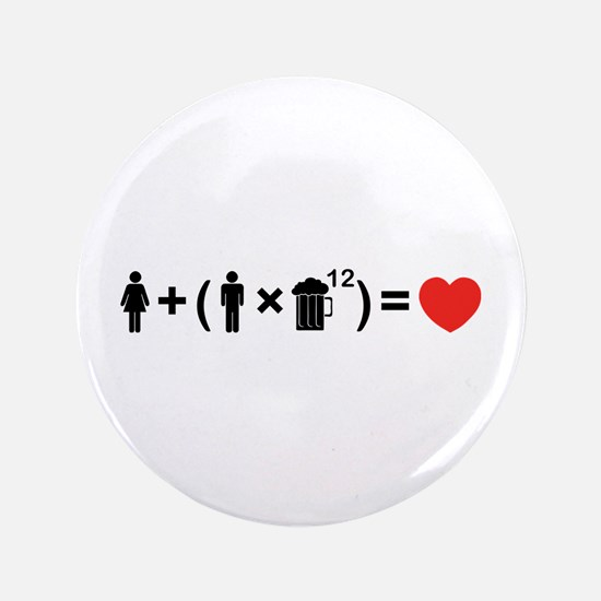 """The Love Equation for Men 3.5"""" Button"""