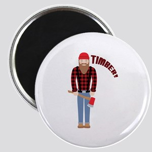 Timber! Magnets