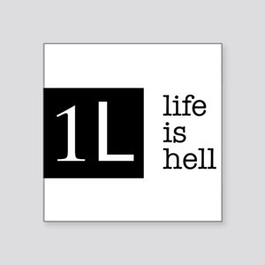 1L, life is hell Sticker